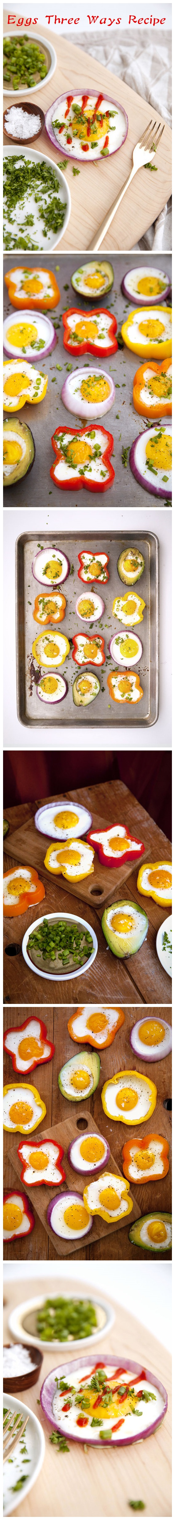 Eggs Three Ways Recipe