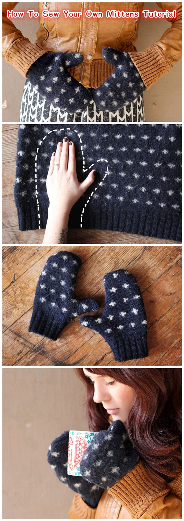 How To Sew Your Own Mittens Tutorial